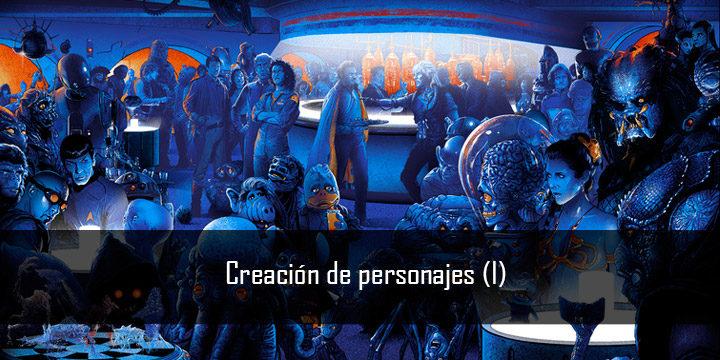 Creación de personajes (I)
