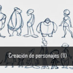 Creación de personajes (II)