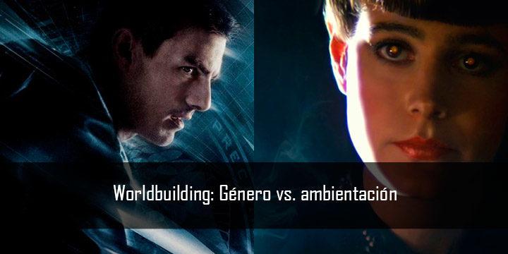 Worldbuilding: género vs. ambientación
