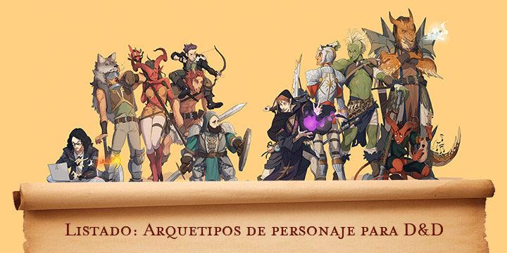 Arquetipos de personaje para D&D