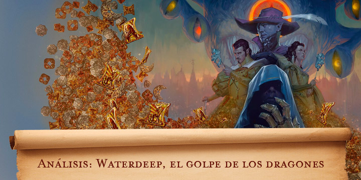 Análisis: Waterdeep, el golpe de los dragones