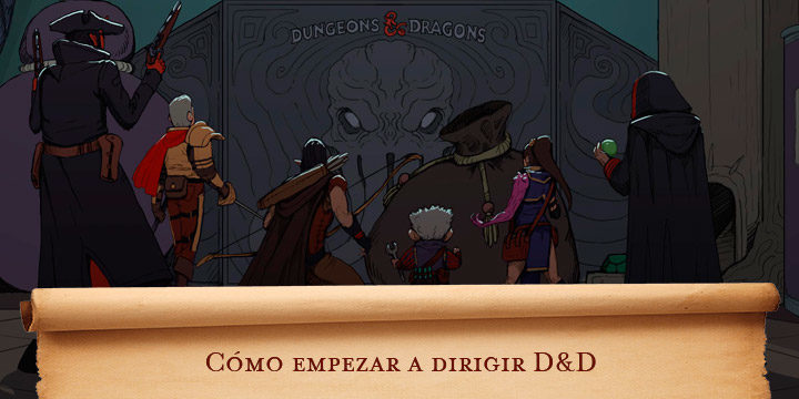 Cómo empezar a dirigir D&D