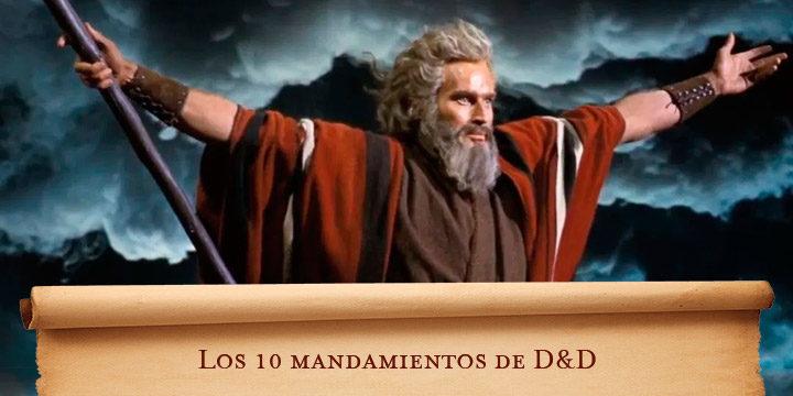 Los 10 mandamientos de D&D