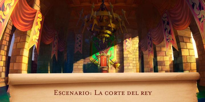 Escenario: La corte del rey